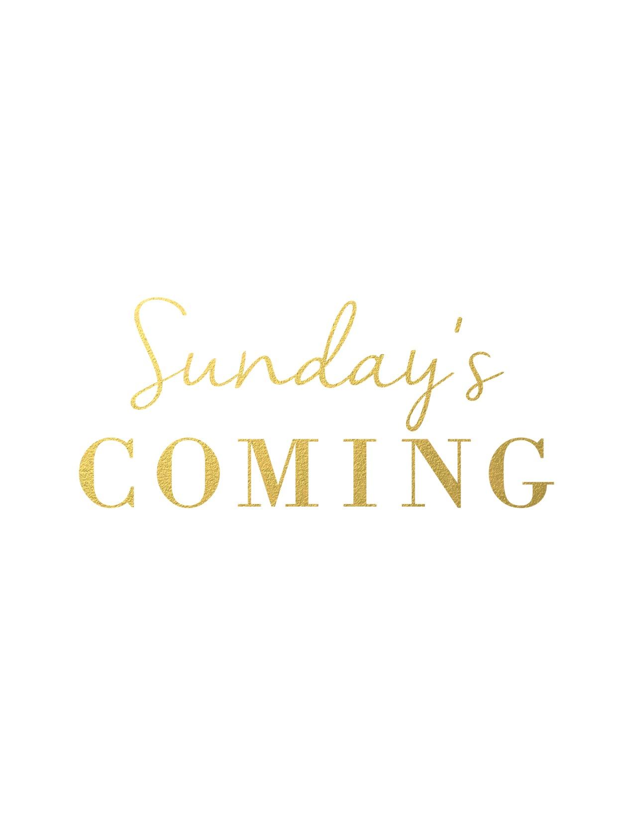 sunday'scoming2