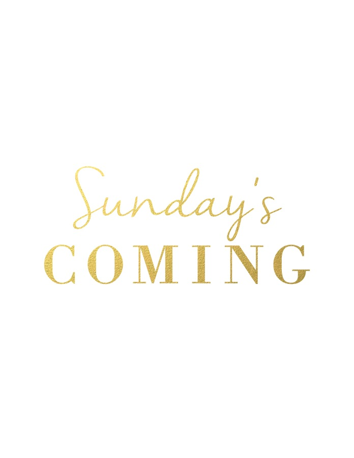 sunday'scoming2